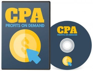 cpa profits on demand (videos)