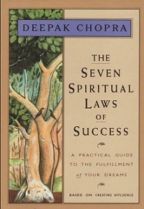The Seven Spiritual Laws of Success by Deepak Chopra | eBooks | Self Help