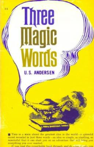 three magic words by u. s. andersen