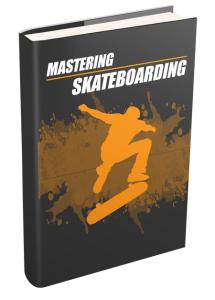 Mastering Skateboarding Ebook | eBooks | Sports