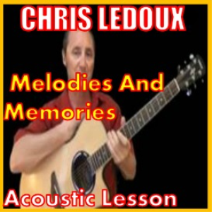learn to play melodies and memories by chris ledoux