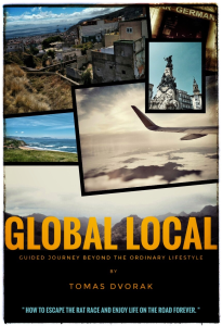 global local: guided journey beyond ordinary lifestyle by tomas dvorak