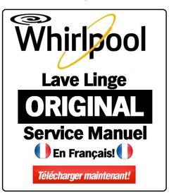 whirlpool wwde 8612 lavante-s'chante manuel de service
