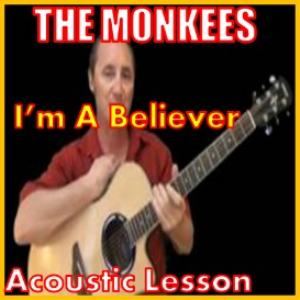 learn to play im a believer by the monkees