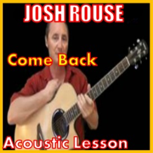 Learn to play Come Back by Josh Rouse | Movies and Videos | Educational