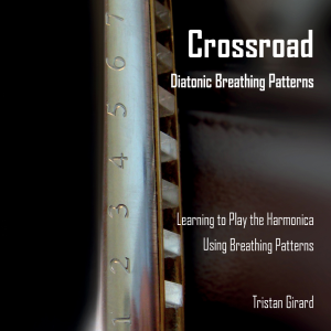 crossroad diatonic breathing patterns, learning the harmonica using breathing patterns, 2017
