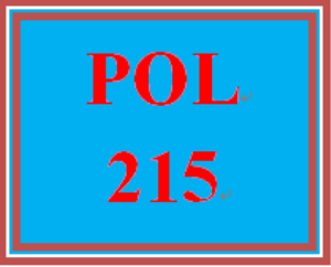 POL 215 Entire Course | eBooks | Education