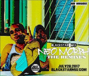 blackstar mix - neo morph the remixes (2017)+
