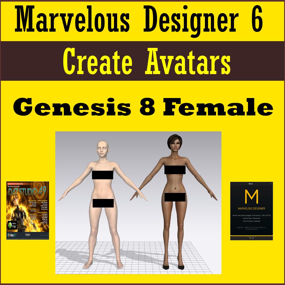 Create Marvelous Designer 6 Avatars: Daz Genesis 8 Female (G8F)