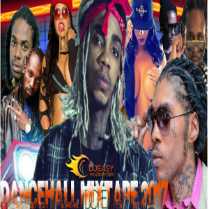 New Dancehall Mix ?2017 April? Alkaline,Vybz  Kartel,Mavado,Jahmiel,Vershon,Popcaan,Masicka & more