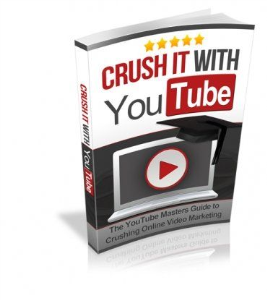 Crush it With YouTube 2017 Ebook Mrr | eBooks | Business and Money