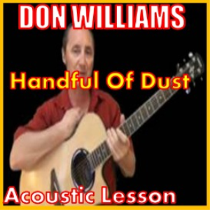 learn to play handful of dust by don williams
