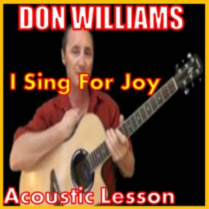 learn to play i sing for joy by don williams