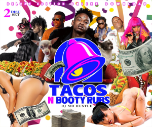 Tacos N Booty Rubs (Mixtape) 2 Disc | Music | Backing tracks