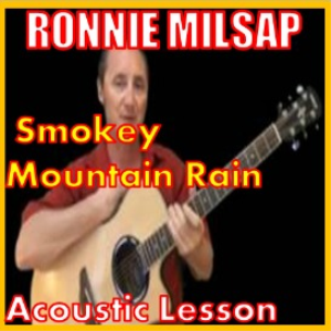 learn to play smokey mountain mountain rain by ronnie milsap