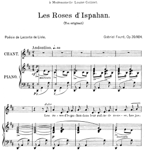 les roses d'hispahan  op.39 no.4, medium voice in d major, g. fauré. for mezzo or baritone. ed. leduc (a4)