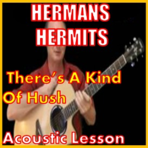 Learn to play There's A Kind Of Hush by Hermans Hermits | Movies and Videos | Educational