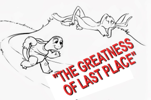 the greatness of last place
