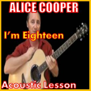 learn to play i'm eighteen by alice cooper