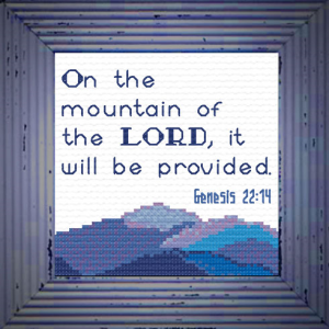 On the Mountain - Genesis 22:14 Chart | Crafting | Cross-Stitch | Other