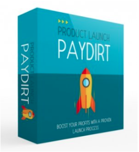 product launch paydirt upgrade
