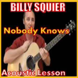 learn to play nobody knows by billy squier