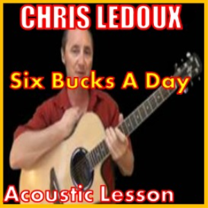 learn to play six bucks a day by chris ledoux