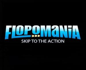crushing flopomania part 1 – intro to flopomania