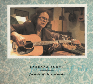 "cd-299 barbara scott ""fountain of the used-to-be"""