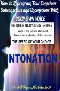 Intonation - The Tone In Your Voice Determines The Speed Of Your Choice | Audio Books | Podcasts