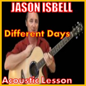 learn to play different days by jason isbell