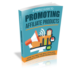 a simple guide to promoting affiliate products