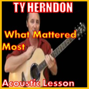 learn to play what mattered most by ty herndon