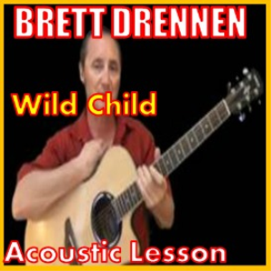 Learn to play Wild Child by Brett Dennen | Movies and Videos | Educational