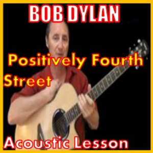 learn to play positively 4th street by bob dylan