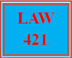 law 421 week 2 learning team charter