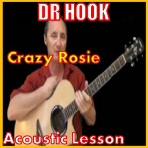 learn to play crazy rosie by dr hook