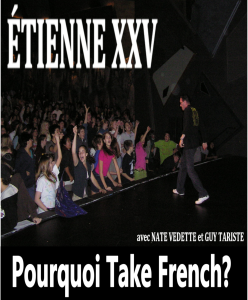 Pourquoi Take French? (video) - ETIENNE XXV | Music | Popular