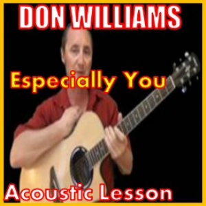 Learn to play Especially You by Don Williams | Movies and Videos | Educational