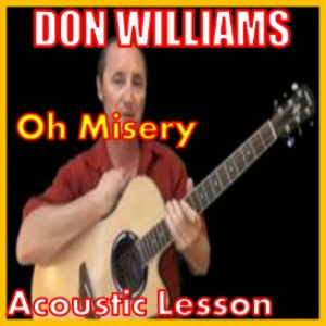 Learn to play Oh Misery by Don Williams | Movies and Videos | Educational