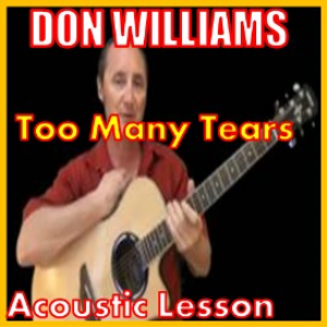 Learn to play Too Many Tears by Don Williams | Movies and Videos | Educational