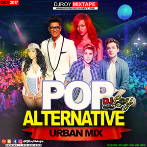 dj roy pop & alternative urban mix 2017