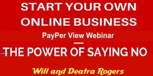 Webinar = How To Start Online Biz = Power Of No | Other Files | Everything Else