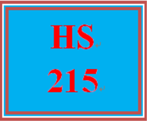 "HS 215 Week 4 Case Study Week 4: ""Meet Carmen Rodriquez"" 