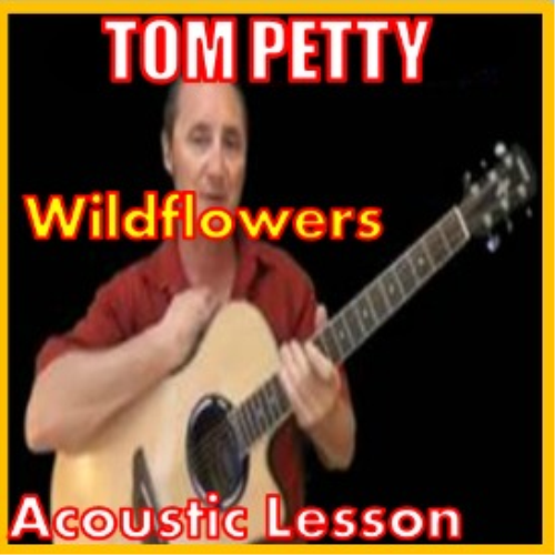 First Additional product image for - Learn to play Wildflowers by Tom Petty