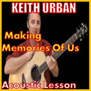 learn to play making memories of us by keith urban