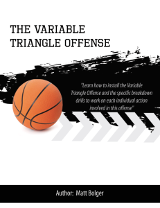 the variable triangle offense