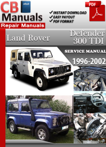 Land Rover Defender 300 Tdi 1996-2002 Service Repair Manual | eBooks | Automotive
