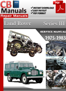 land rover series iii 3 1975-1983 service repair manual