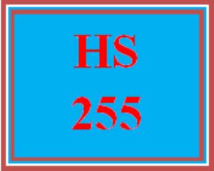 HS 255 Entire Course | eBooks | Education